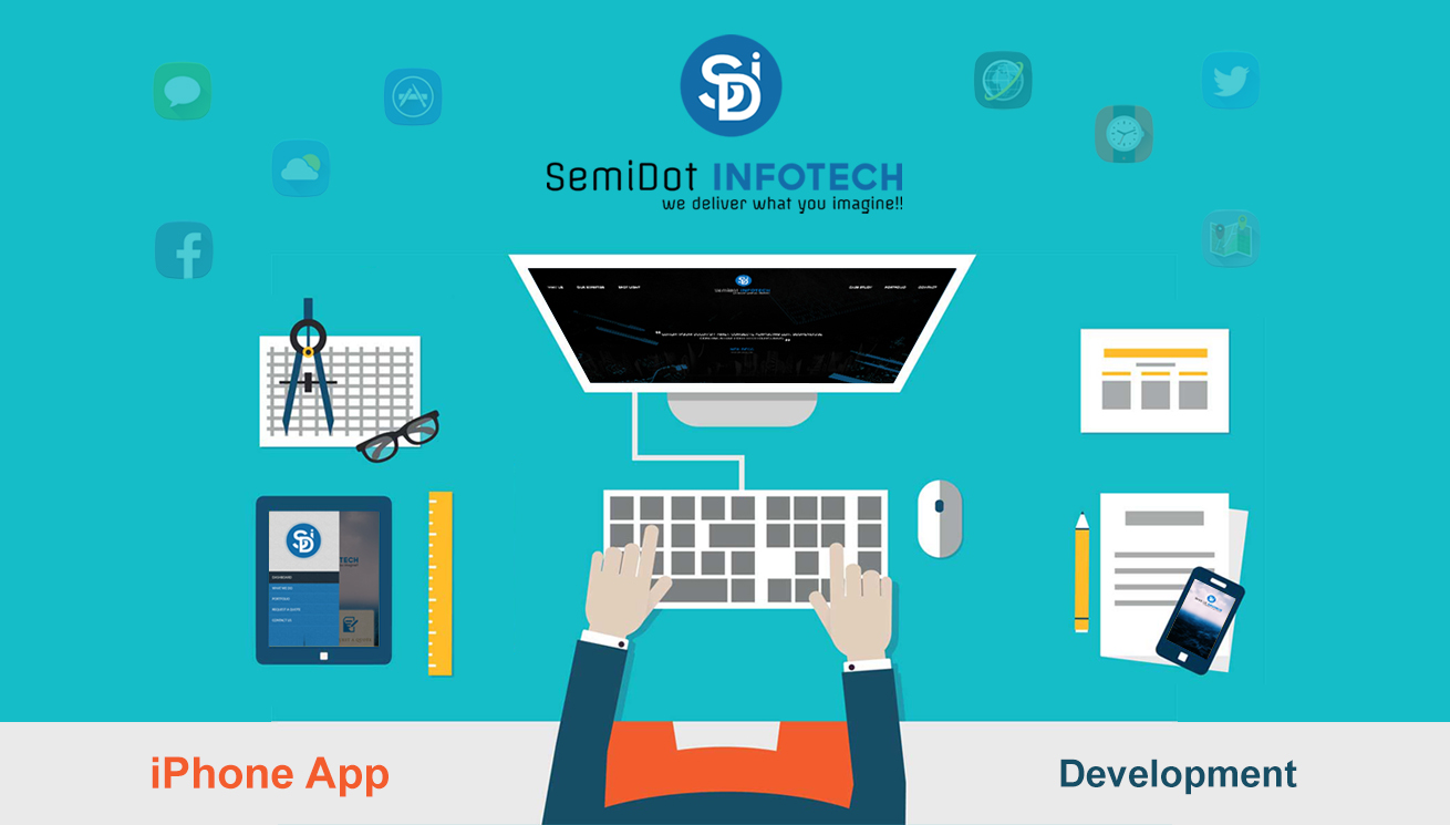 Why iPhone App Development Companies Prefer iOS Apps -Semidot Infotech