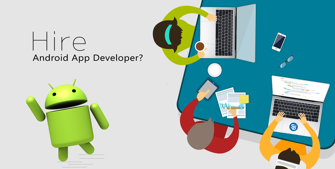 How Much Does It Cost to Hire Top Android App Developer - Semidot Infotech