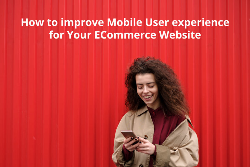 How to improve Mobile User experience for Your ECommerce Website - Semidot Infotech Infotech
