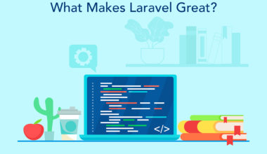 Features That Make PHP Laravel Framework One of The Best in The Industry