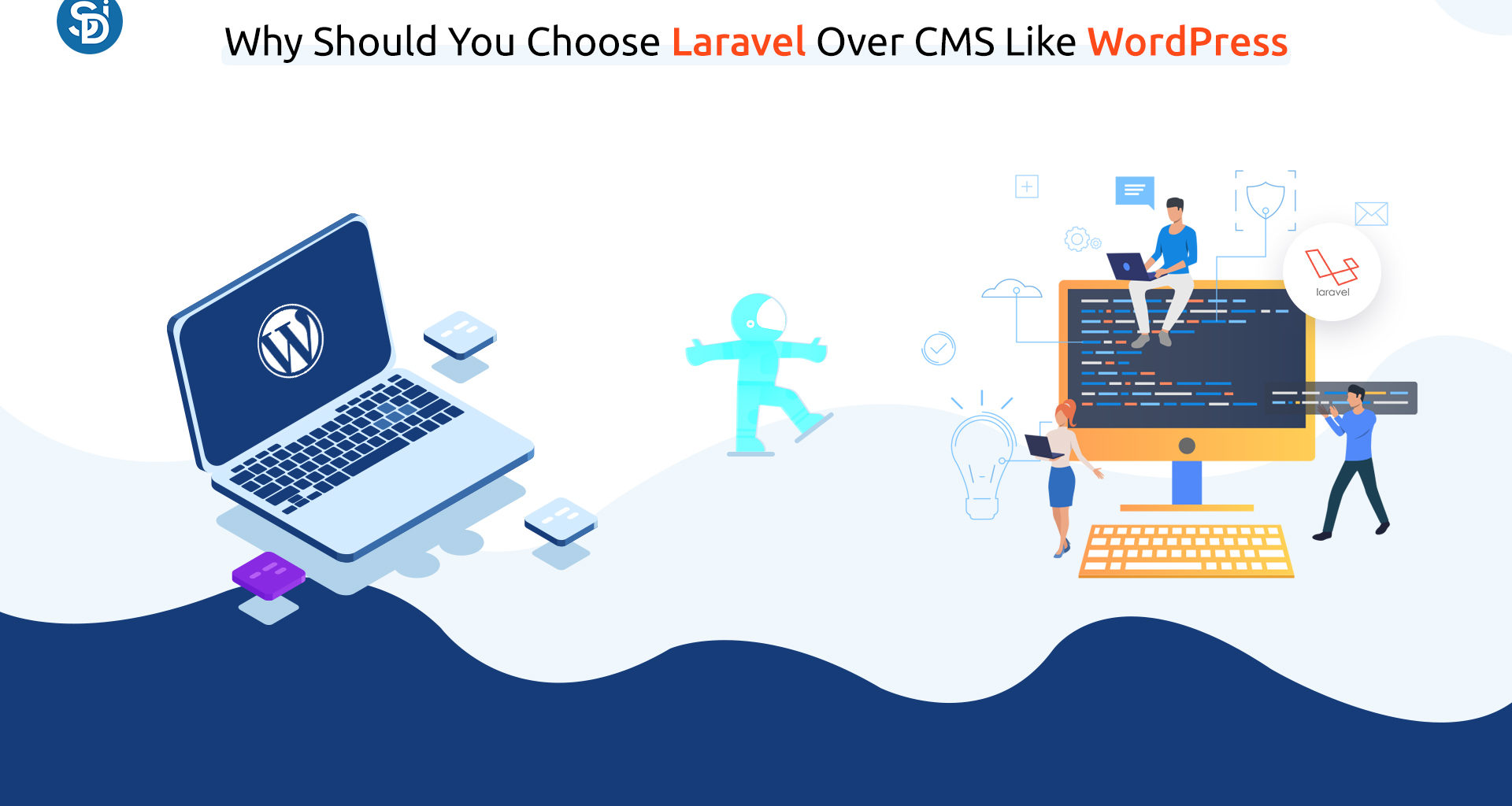 Why Should You Choose Laravel Over a CMS Like WordPress