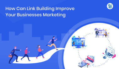 How Can Link Building Improve Your Businesses' Marketing