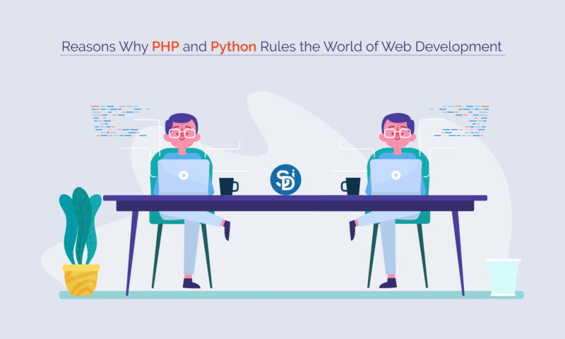 Reasons Why PHP and Python Rules the World of Web Development