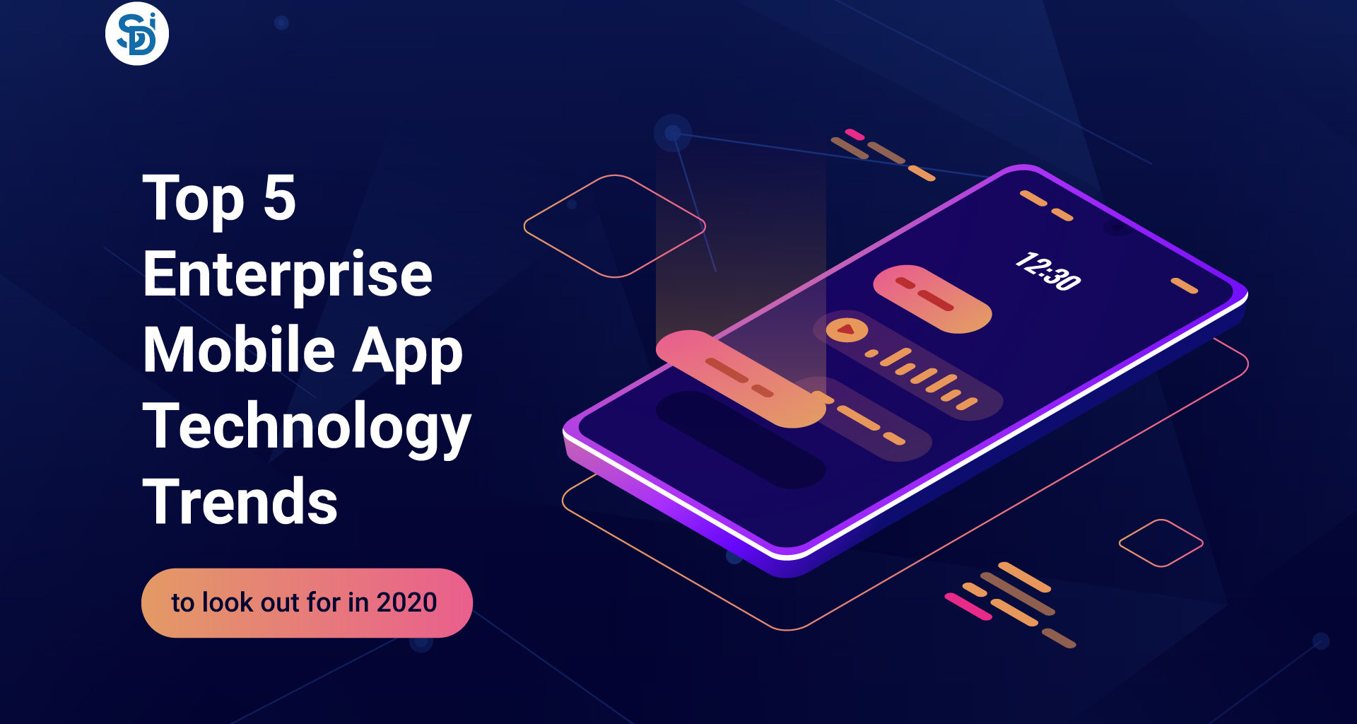 Top 5 Enterprise Mobile App Trends to look out for in 2020