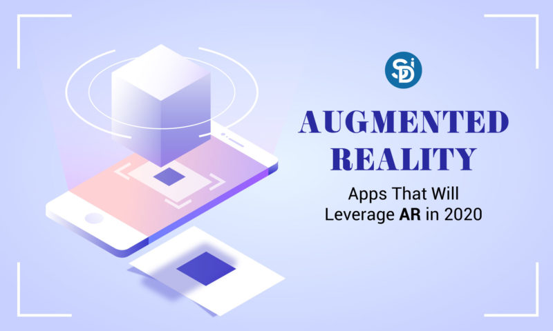 Apps That Will Leverage Augmented Reality in 2020