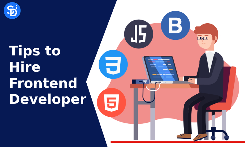 Tips to Hire Frontend Developer