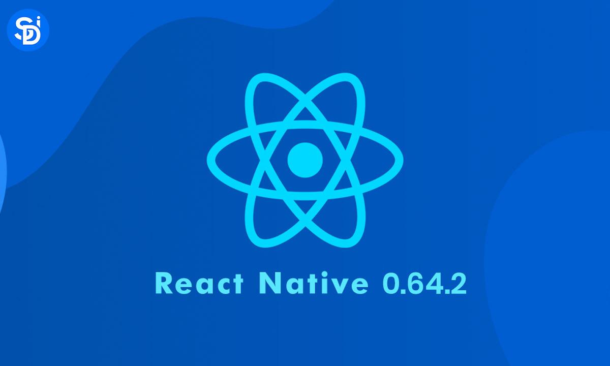 React Native 0.64.2 Release